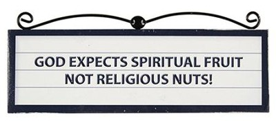 God Expects Spiritual Fruit Plaque   -