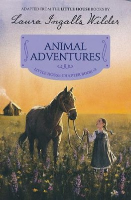 Animal Adventures - reillustrated edition  -     By: Laura Ingalls Wilder