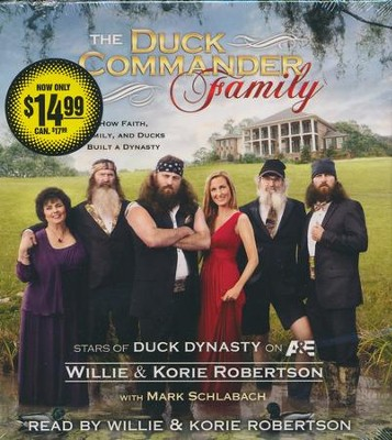 The Duck Commander Family--Unabridged CD, 5 CD's   -     Narrated By: Willie Robertson, Korie Robertson     By: Willie Robertson, Korie Robertson