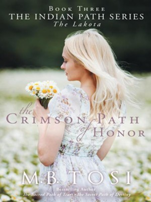 The Crimson Path of Honor - eBook  -     By: M.B. Tosi