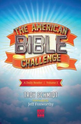 The American Bible Challenge: A Daily Reader Volume 1 - eBook  -     By: Troy Schmidt, Jeff Foxworthy