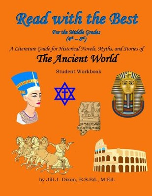 Read with the Best for the Middle Grades: The Ancient World Student Workbook (Grades 4-8)  -     By: Jill J. Dixon