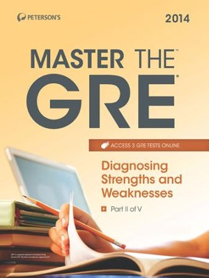 Master the GRE: Diagnosing Strengths and Weaknesses: Part II of V - eBook  -     By: Margaret Moran