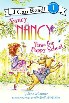 Fancy Nancy: Time for Puppy School  -