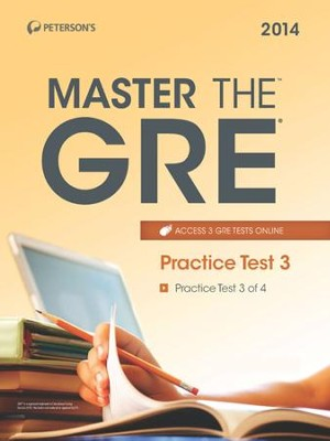 Master the GRE: Practice Test 3: Practice Test 3 of 4 - eBook  -     By: Margaret Moran