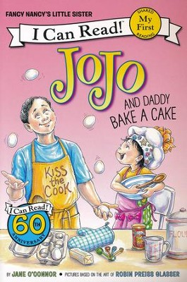 Fancy Nancy: JoJo and Daddy Bake a Cake  -     By: Jane O'Connor     Illustrated By: Robin Preiss Glasser