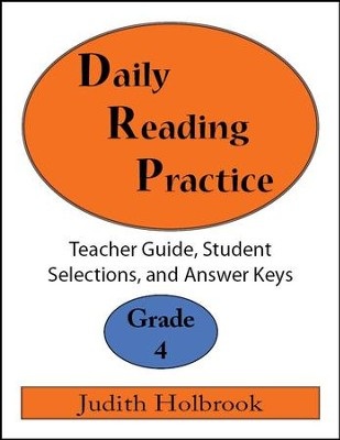 Daily Reading Practice Grade 4 Teacher Guide  -     By: Judith Holbrook