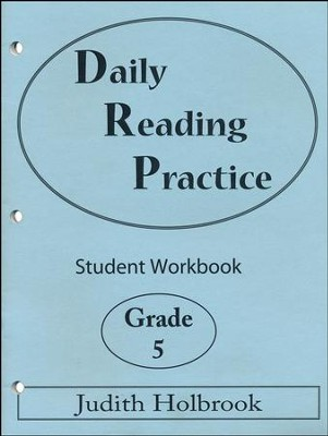 Daily Reading Practice Grade 5 Student Workbook  -     By: Judith Holbrook