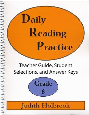 Daily Reading Practice Grade 6 Teacher Guide  -     By: Judith Holbrook