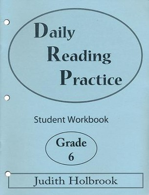 Daily Reading Practice Grade 6 Student Workbook  -     By: Judith Holbrook