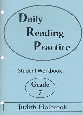 Daily Reading Practice Grade 7 Student Workbook  -     By: Judith Holbrook