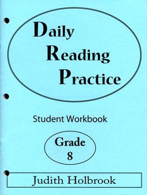 Daily Reading Practice Grade 8 Student Workbook  -     By: Judith Holbrook