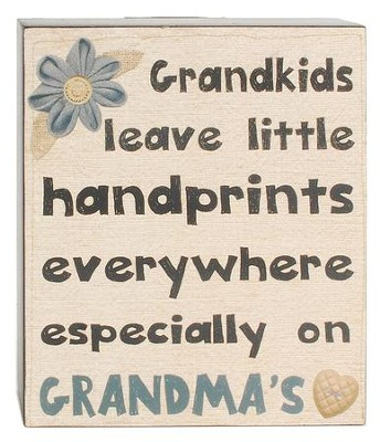 Grandkids Leave Little Handprints Everywhere, Especially on Grandma's Heart Box Sign  -     By: Barbara Lloyd