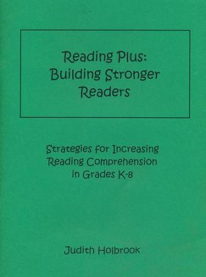 Reading Plus: Building Stronger Readers   -     By: Judith Holbrook