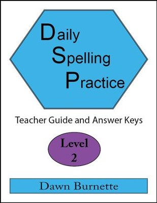 Daily Spelling Practice Level 2 Teacher Guide  -     By: Dawn Burnette