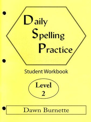 Daily Spelling Practice Level 2 Student Workbook  -     By: Dawn Burnette