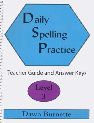Daily Spelling Practice Level 3 Teacher Guide  -     By: Dawn Burnette