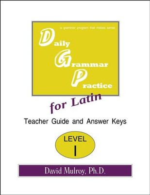 Daily Grammar Practice for Latin Level 1 Teacher Guide   -     By: David Mulroy Ph.D.