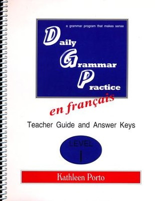 Daily Grammar Practice in French Level 1 Teacher Guide   -