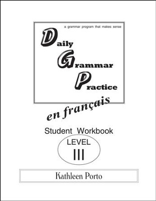 Daily Grammar Practice in French Level 3 Student Workbook  -