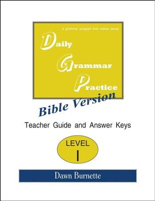 Daily Grammar Practice Bible Version Level 1 Teacher Guide  -     By: Dawn Burnette