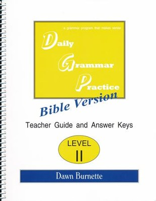 Daily Grammar Practice Bible Version Level 2 Teacher Guide  -     By: Dawn Burnette