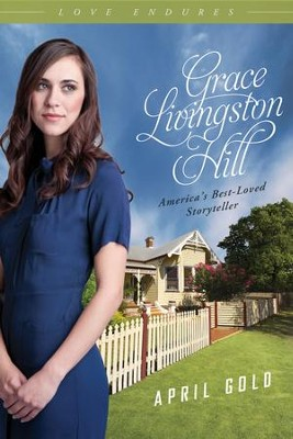 April Gold - eBook  -     By: Grace Livingston Hill