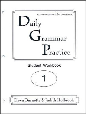 Daily Grammar Practice Grade 1 Student Workbook  -     By: Dawn Burnette, Judith Holbrook