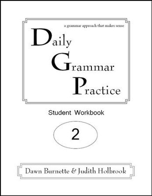 Daily Grammar Practice Grade 2 Student Workbook  -     By: Dawn Burnette, Judith Holbrook