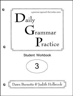 Daily Grammar Practice Grade 3 Student Workbook  -     By: Dawn Burnette, Judith Holbrook