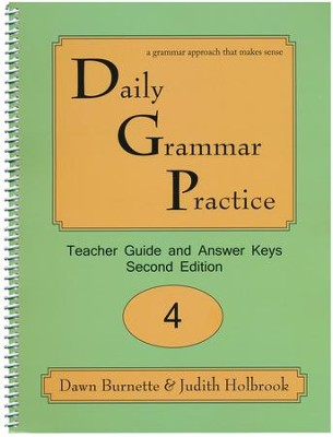 Daily Grammar Practice Grade 4 Teacher Guide  -     By: Dawn Burnette, Judith Holbrook