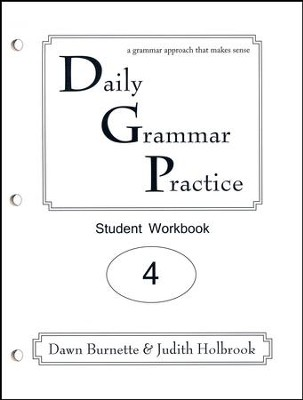Daily Grammar Practice Grade 4 Student Workbook  -     By: Dawn Burnette, Judith Holbrook