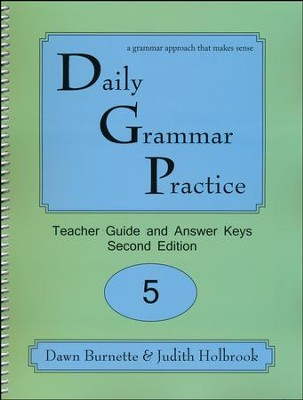 Daily Grammar Practice Grade 5 Teacher Guide  -     By: Dawn Burnette, Judith Holbrook