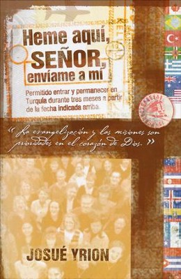 Heme Aqui Se&#241or, Enviame a Mi  (Here I Am Lord, Send Me)  -     By: Josue Yrion