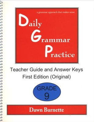 Daily Grammar Practice Grade 9 Teacher Guide (1st Edition)  -     By: Dawn Burnette