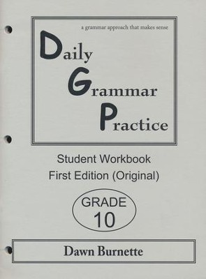 Daily Grammar Practice Grade 10 Student Workbook (1st  Edition)  -     By: Dawn Burnette