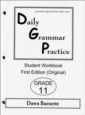 Daily Grammar Practice Grade 11 Student Workbook (1st  Edition)  -     By: Dawn Burnette