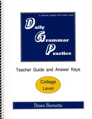 Daily Grammar Practice College Teacher Guide (1st Edition)  -     By: Dawn Burnette
