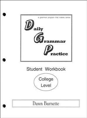 Daily Grammar Practice College Student Workbook (1st Edition)  -     By: Dawn Burnette