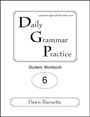 Daily Grammar Practice Grade 6 Student Workbook (2nd  Edition)  -     By: Dawn Burnette