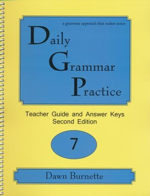 Daily grammar practice grade 7 teacher guide 2nd edition dawn daily grammar practice grade 7 teacher guide 2nd edition by dawn burnette fandeluxe Image collections