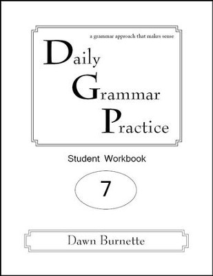 Daily Grammar Practice Grade 7 Student Workbook (2nd  Edition)  -     By: Dawn Burnette