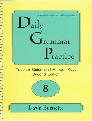 Daily Grammar Practice Grade 8 Teacher Guide (2nd Edition)  -     By: Dawn Burnette