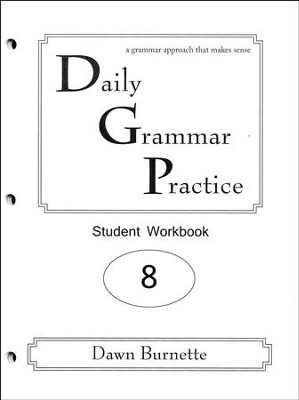 Daily Grammar Practice Grade 8 Student Workbook (2nd  Edition)  -     By: Dawn Burnette