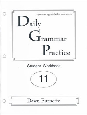 Daily Grammar Practice Grade 11 Student Workbook (2nd  Edition)  -     By: Dawn Burnette