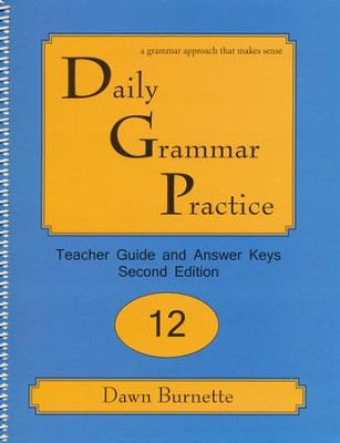Daily Grammar Practice Grade 12 Teacher Guide (2nd Edition)  -     By: Dawn Burnette