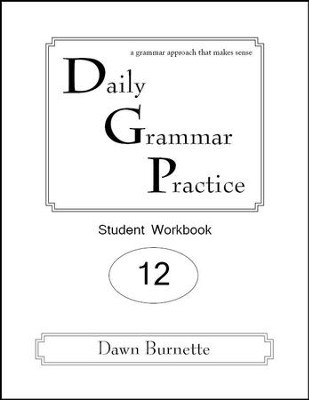 Daily Grammar Practice Grade 12 Student Workbook (2nd  Edition)  -     By: Dawn Burnette