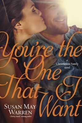 #6: You're the One That I Want  -     By: Susan May Warren
