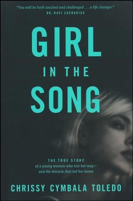 The Girl in the Song   -     By: Chrissy Cymbala Toledo, Jim Cymbala