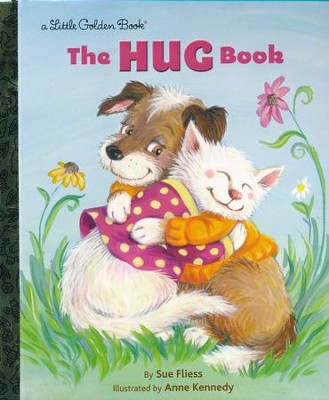 The Hug Book  -     By: Sue Fliess     Illustrated By: Anne Kennedy